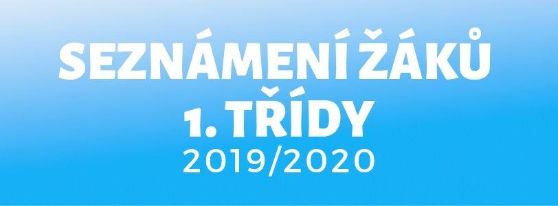 Seznámení žáků 1. třídy 2019/2020